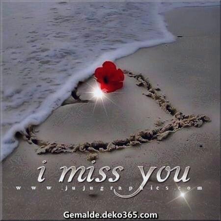 meine Wenigkeit vermisse dich !!!!!! Mademoiselle, ich